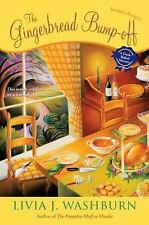 The Gingerbread Bump-Off: A Fresh-Baked Mystery Washburn, Livia J. Paperback