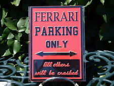 PLAQUE METAL RUE DECORATION 15x21cm FERRARI PARKING ONLY voiture sport course