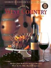 Sharon O'Connor's Menus and Music: Tasting the Wine Country : Recipes from Roman
