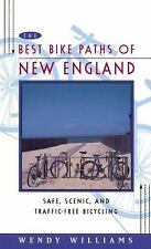 Best Bike Paths of New England: Safe, Scenic and Traffic-Free Bicycling - Willia