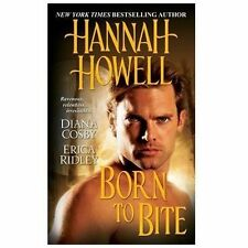 Born to Bite - Acceptable - Howell, Hannah - Mass Market Paperback