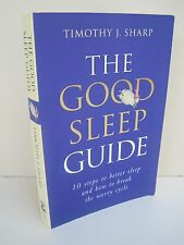 Good Sleep Guide: 10 Steps to Better Sleep & How to Break the Worry Cycle