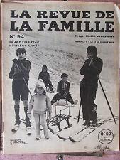 La Revue de la Famille N°94 (15 janv 1935) Le pain moins cher ? - La France de .