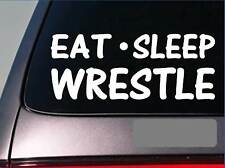 "Eat Sleep Wrestle Sticker *H40* 8"" vinyl wrestling uniform headgear shoes train"