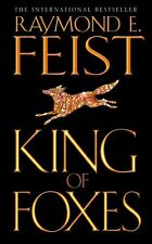 King of Foxes (Conclave of Shadows, Book 2) By Raymond E. Feist