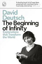 The Beginning of Infinity: Explanations that Transform The World (Penguin Press.