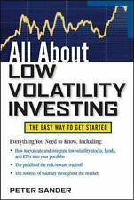 All About Low Volatility Investing All About Series)