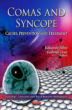Comas and Syncope: Causes, Prevention, and Treatment by Nova Science...