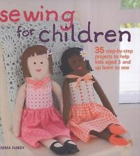 Sewing for Children: 35 Step-by-step Projects to Help Kids Aged 3 and Up Learn t