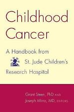 Childhood Cancer: A Handbook From St. Jude Children's Research Hospita-ExLibrary