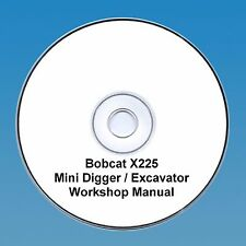 BOBCAT x225 MINI Digger Workshop Manual