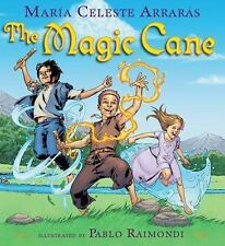 The Magic Cane by Maria Celeste Arraras (2007, Hardcover, First Edition)