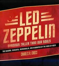 LED ZEPPELIN - SHADOWS TALLER THAN OUR SOULS by Charles Cross