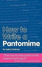 Lesley Cookman How to Write a Pantomime (Secrets to Success) Very Good Book