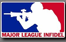 "Major League Infidel 6"" Car Truck window decal sticker Army Marines Military"
