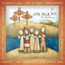 City on a Hill: The Gathering by Various Artists (CD, Sep-2003, Brentwood)