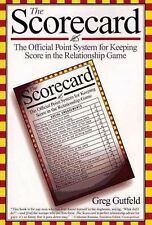 The Scorecard: The Official Point System for Keeping Score in the Relationship G