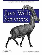 Java Web Services by David A. Chappell and Tyler Jewell (2002, Paperback)