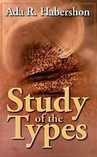Study of the Types by Ada R. Habershon (1974, Paperback)