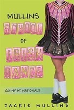 Mullins School of Irish Dance : Ginny at Nationals by Jackie Mullins (2014,...