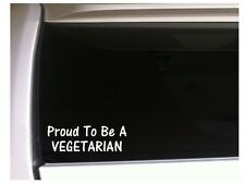 "Proud To Be A Vegetarian Car Decal Vinyl Sticker 7"" L98 Vegan Vegetables"