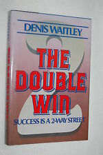 The Double Win by Denis Waitley (1985, Hardcover)