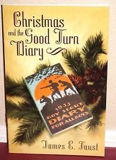 Christmas and the Good Turn Diary by James E Faust 2006 1STED LDS Mormon Booklet