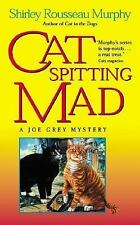 Joe Grey Mystery Ser.: Cat Spitting Mad 6 by Shirley Rousseau Murphy (2001,...