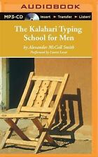 No. 1 Ladies' Detective Agency: The Kalahari Typing School for Men 4 by...