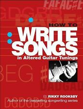 How to Write Songs in Altered Guitar Tunings, Rikky Rooksby, Acceptable Book