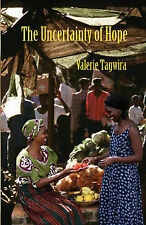 Very Good, The Uncertainty of Hope, Tagwira, Valerie, Book