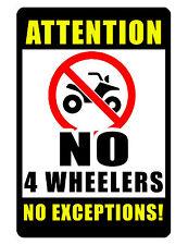 NO 4 Wheelers Aluminum Sign HI GLOSS NO RUST Custom Aluminum Signs Bright Color