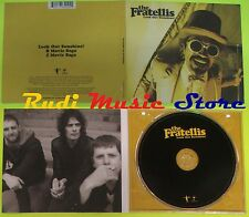 CD Singolo THE FRATELLIS Look out sunshine  Eu 2008 ISLAND RECORDS  mc dvd (S6)