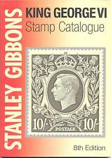 STANLEY GIBBONS NEW CATALOGUE FOR ALL KING GEORGE VI STAMPS LISTED 8th EDITION