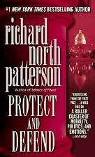 Protect and Defend Richard North Patterson Mass Market Paperback