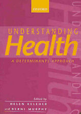 Understanding Health: A Determinants Approach by Oxford University Press...