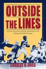 Outside the Lines: African-Americans and the Integration of the National Footbal