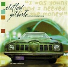 Clifford Gilberto I WAS YOUNG AND I NEEDED THE MONEY  CD  NEW  Ninja Tune