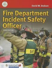 Fire Department Incident Safety Officer by David W. Dodson (2015,...