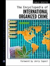 The Encyclopedia Of International Organized Crime (Facts on File Crime-ExLibrary