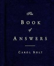 Book of Answers by Carol Bolt (1999, Hardcover)