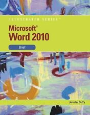 Microsoft  Office Word 2010: Illustrated Brief (Illustrated Series)