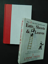 Eats, Shoots and Leaves Zero Tolerance Approach to PUNCTUATION Lynne Truss 2004