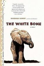 The White Bone by Barbara Gowdy (2000, Paperback)