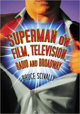 AUTOGRAPHED! SUPERMAN ON FILM, TELEVISION, RADIO & BROADWAY -History of Superman