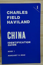 Charles Field Haviland China Identification Guide by Margaret Head