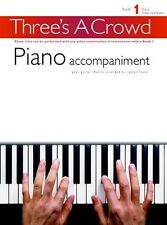Three's A Crowd Piano Accompaniment Learn to Play Lesson Tutor Music Book 1