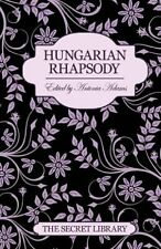 The Secret Library: Hungarian Rhapsody By Justine Elyot,Charlotte Stein,Kay Jay