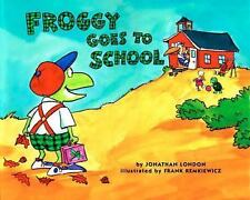 Froggy Ser.: Froggy Goes to School by Jonathan London (1998, Paperback)