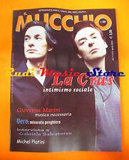Rivista MUCCHIO SELVAGGIO 529/2003 La Crus Giovanna Marini Vero MC5 Passage Nocd